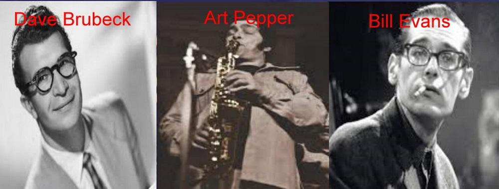 Dave Brubeck, Bill Evans e Art Pepper