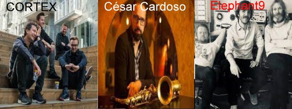 Cortex, Elephant9 e César Cardoso