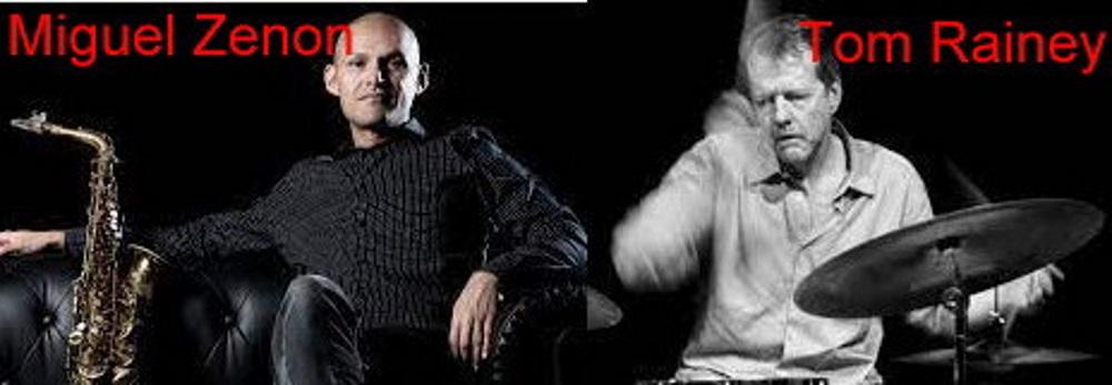 Miguel Zenon e Tom Rainey
