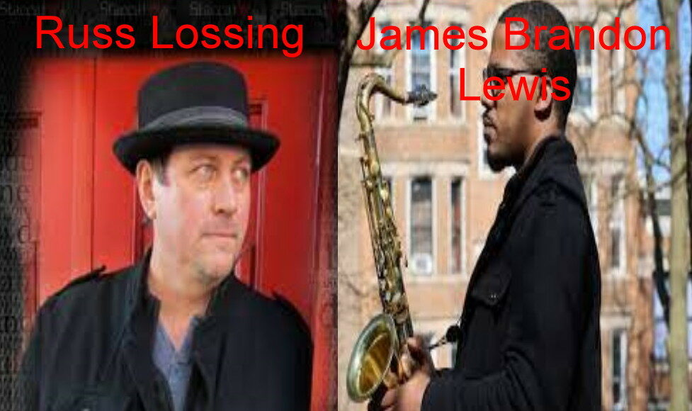 Russ Lossing e James Brandon Lewis