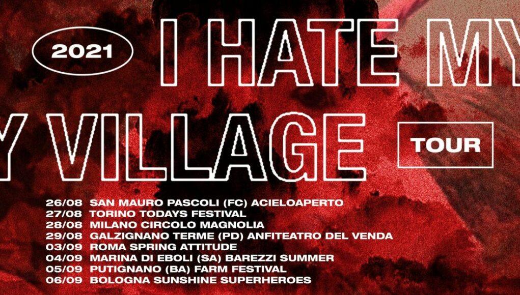 I Hate My Village tour